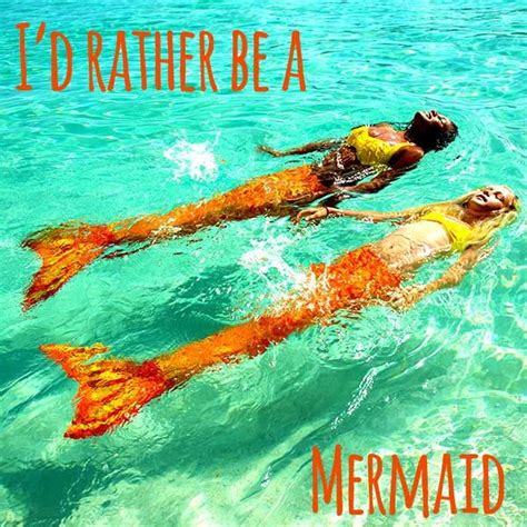 I don't know about you, but I'd rather be a mermaid! Repin