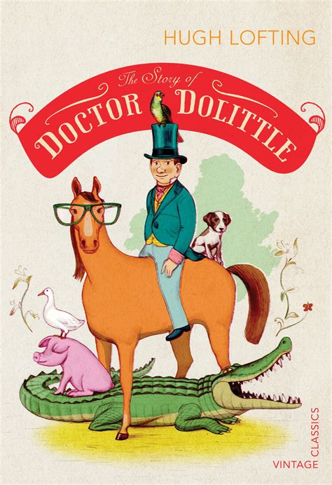 The Story of Doctor Dolittle by Hugh Lofting - Penguin
